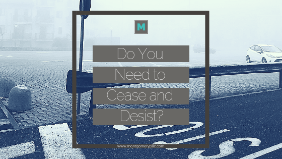 How to deal with a cease and desist